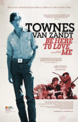 Be Here to Love Me: A Film About Townes Van Zandt (2004)