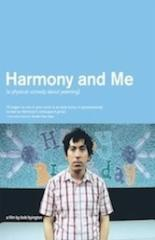 Harmony and Me (2009)