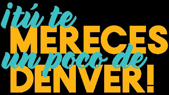 You Deserve Some Denver spring/summer 2021