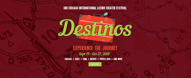 Destinos: 3rd Chicago International Latino Theater Festival