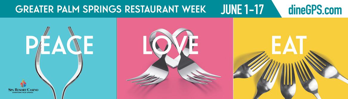 Greater Palm Springs Restaurant Week 2018 Peace Love Eat