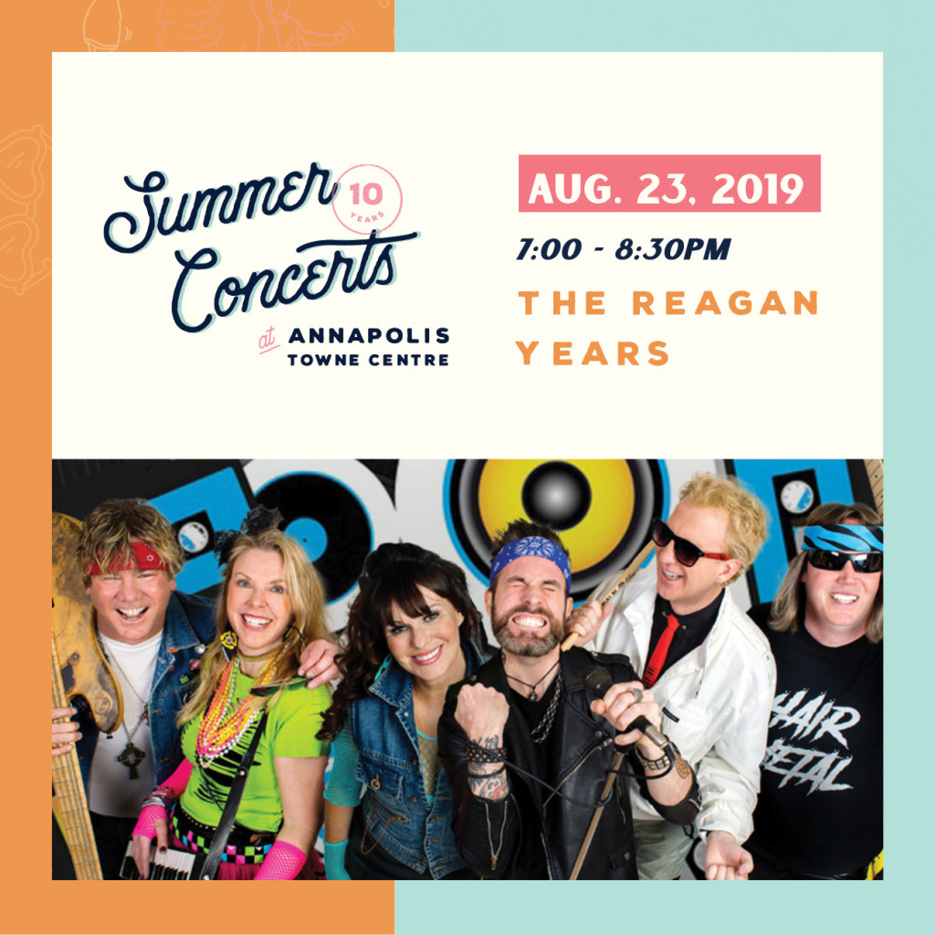 Summer Concerts at Annapolis Towne Centre : The Regan Years