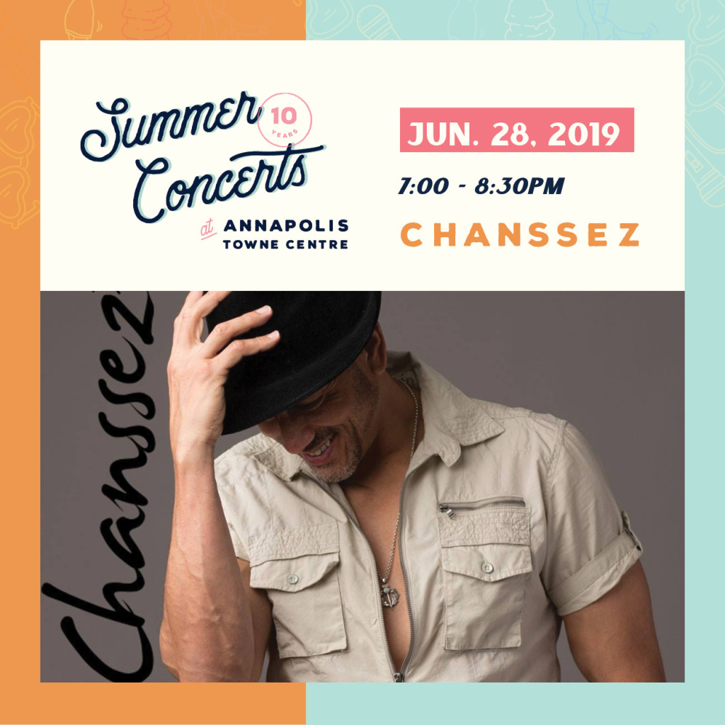 Summer Concerts at Annapolis Towne Centre : Chanssez