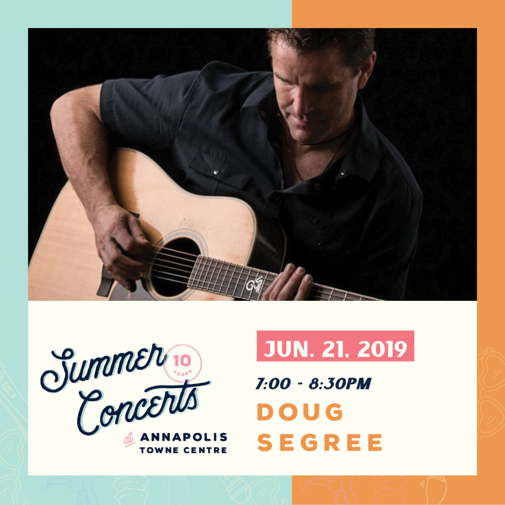 Summer Concerts at Annapolis Towne Centre : Doug Segree