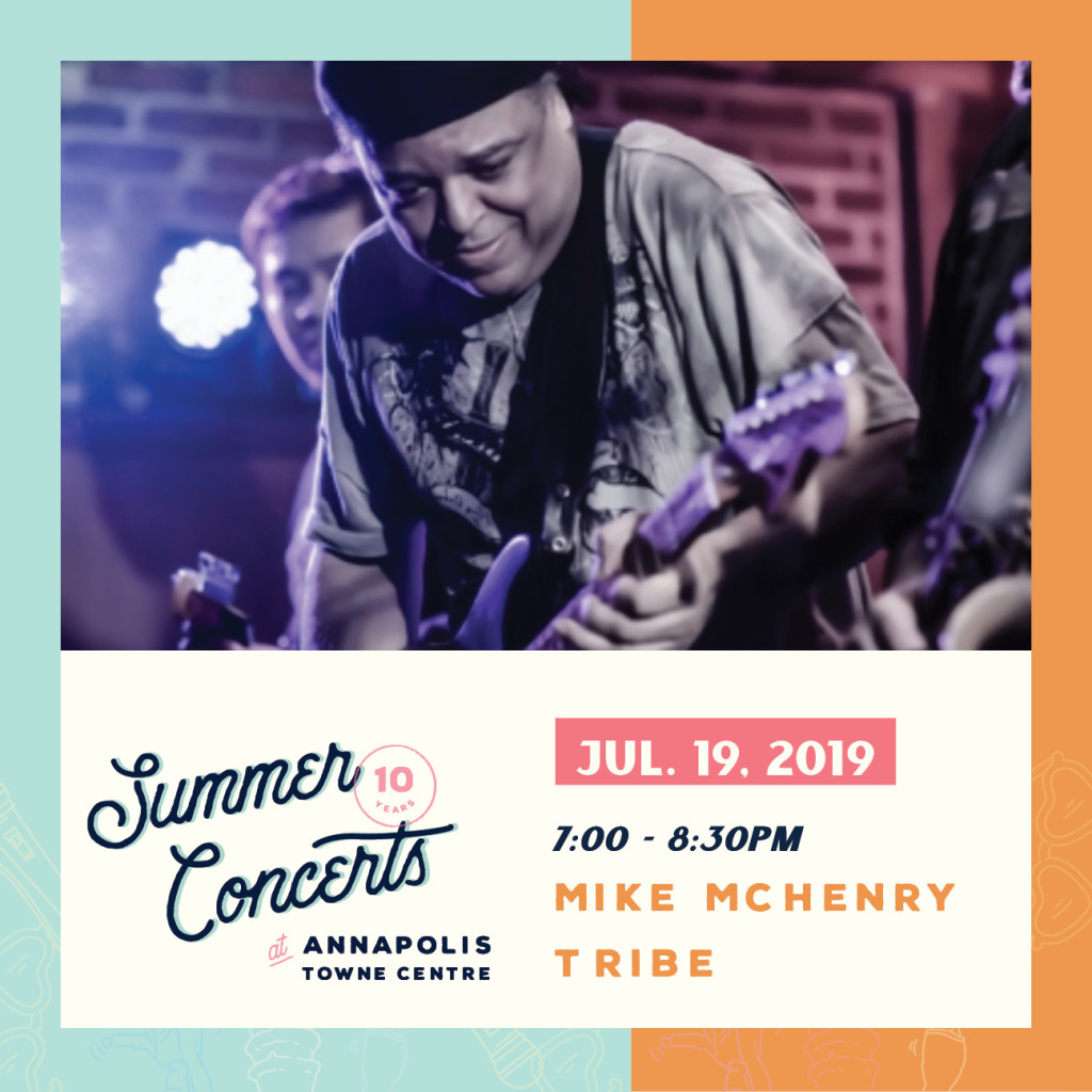 Summer Concerts at Annapolis Towne Centre : Mike McHenry Tribe