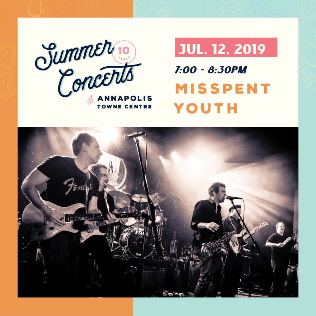 Summer Concerts at Annapolis Towne Centre : Misspent Youth