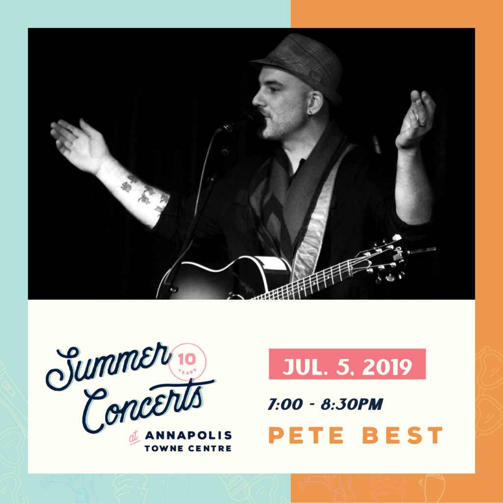 Summer Concerts at Annapolis Towne Centre : Pete Best