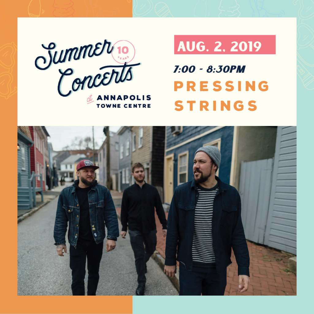 Summer Concerts at Annapolis Towne Centre : Pressing Strings