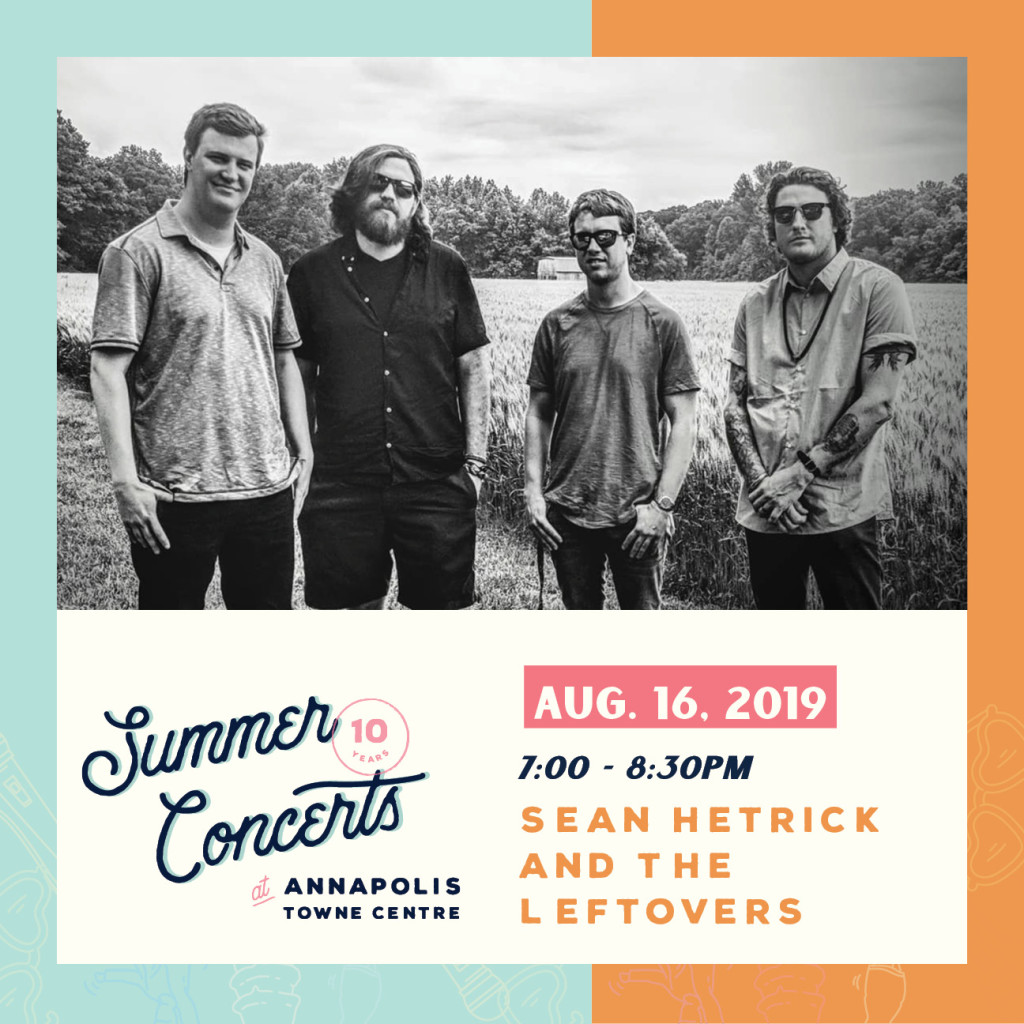 Summer Concerts at Annapolis Towne Centre : Sean Hetrick and The Leftovers