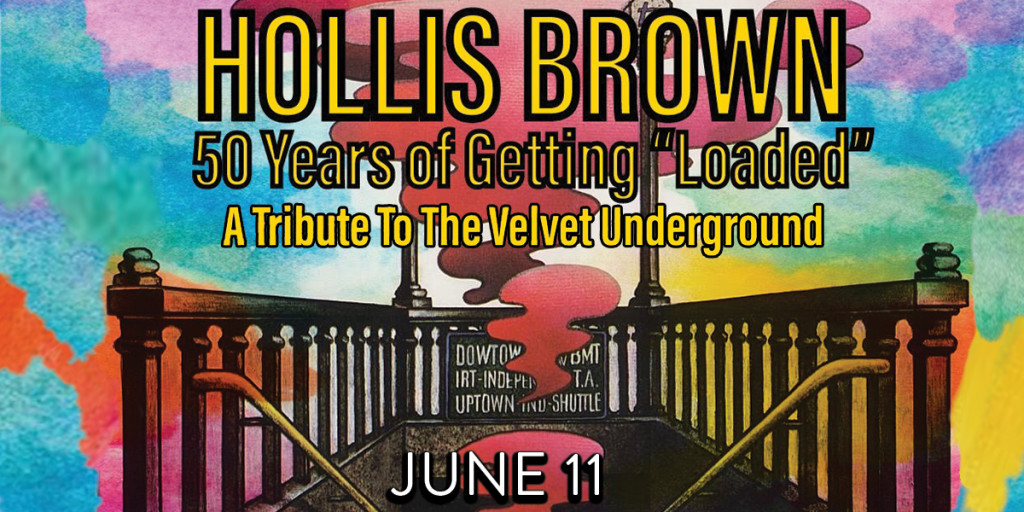 "Hollis Brown - 50 Years of Getting ""Loaded"""