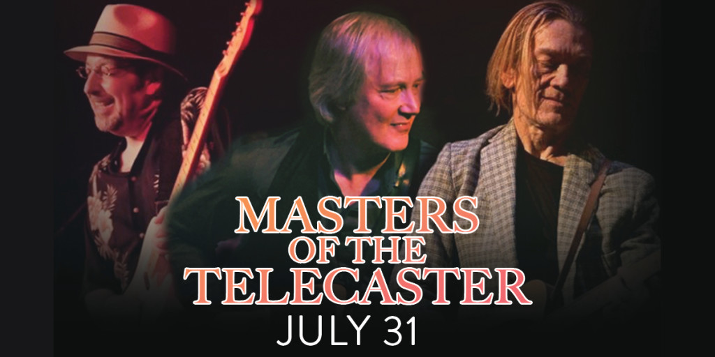 Masters of Telecaster w/ Jim Weider, GE Smith & Tim Principato