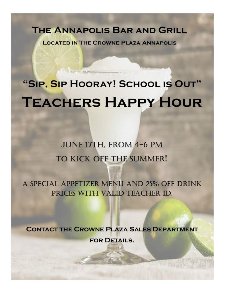 """""""Sip, Sip Hooray! School is Out"""" Teachers Happy Hour!"""