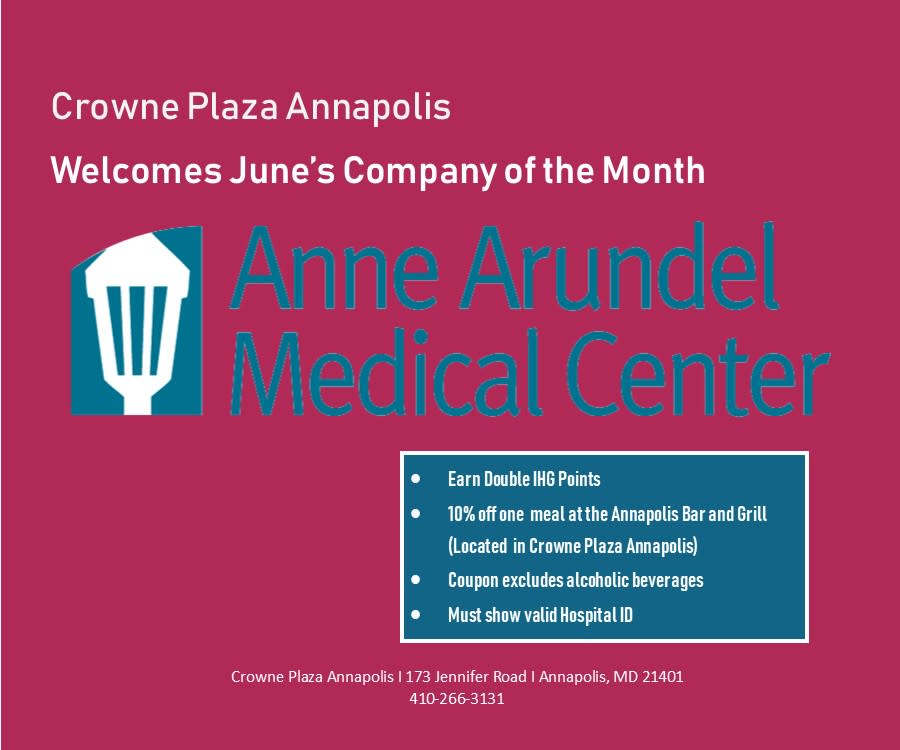 Crowne Plaza Annapolis Welcomes June Company Of the Month! Anne Arundel Medical Center!