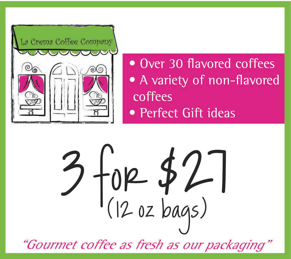 La Crema Coffee Company 2015 Coupon