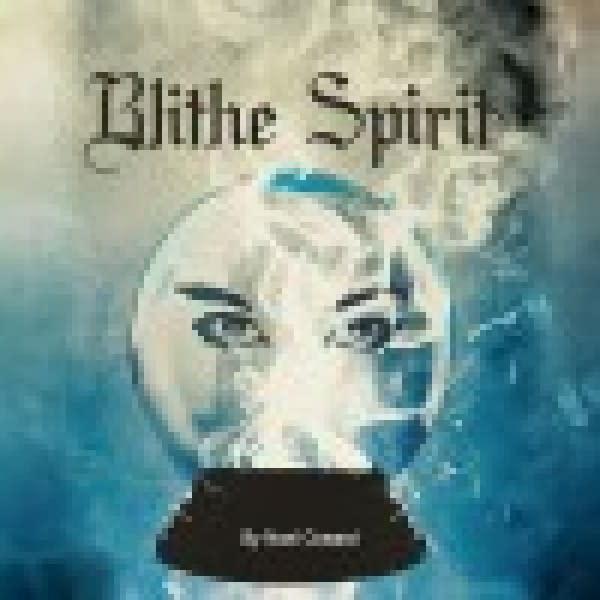 "Clove Creek Theatre - ""Blithe Spirit"""