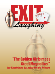 """County Players Presents """"Exit Laughing"""""""
