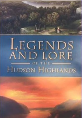 """""""Legends and Lore of the Hudson Highlands"""" Hosted by Fishkill Historical Society"""