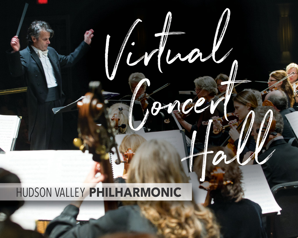 VIRTUAL: Livestream Concert ~ HUDSON VALLEY PHILHARMONIC CELEBRATES THE BIG READ