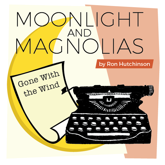 "County Players Presents ""Moonlight and Magnolias"""