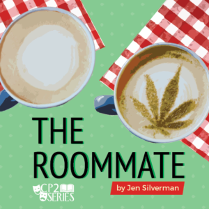 "County Players Presents CP2 Series ""The Roommate"""