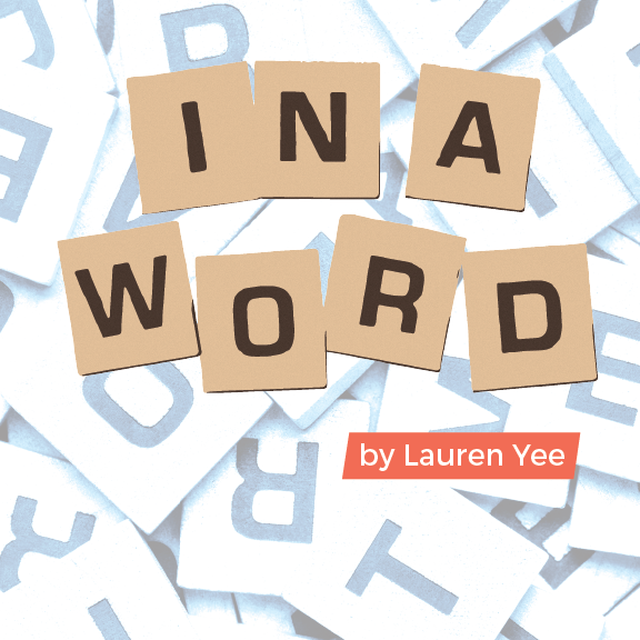 "County Players Theater presents CP2 Series ""In A Word"""