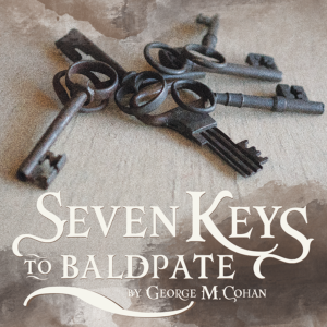 "POSTPONED | County Players Theater presents ""Seven Keys to Baldpate""  (Matinee)"