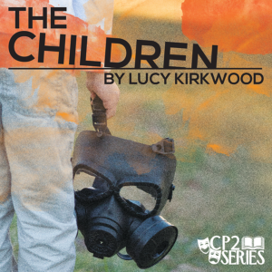 "Postponed: County Players Theater Presents CP2 Series ""The Children"""