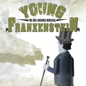 "POSTPONED | County Players Theater presents ""Young Frankenstein""  (Matinee)"