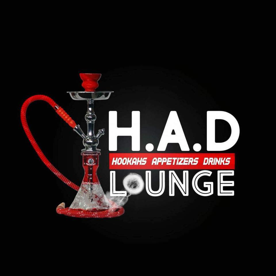 H.A.D Lounge (Hookahs, Appetizers, Drinks)